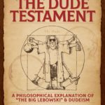 The Dude Testament