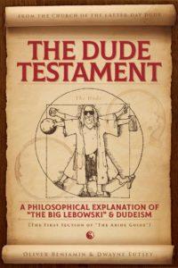 The Dude Testament